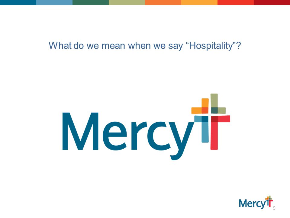 What do we mean when we say Hospitality 5