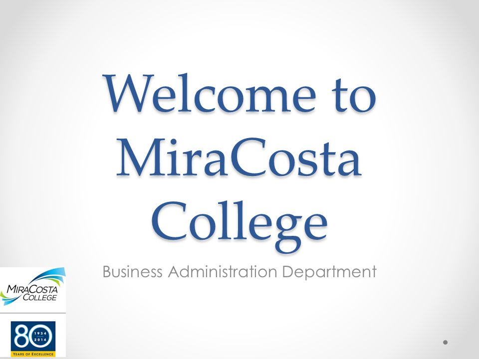 Welcome to MiraCosta College Business Administration Department