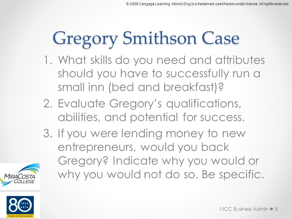 Gregory Smithson Case 1.What skills do you need and attributes should you have to successfully run a small inn (bed and breakfast).