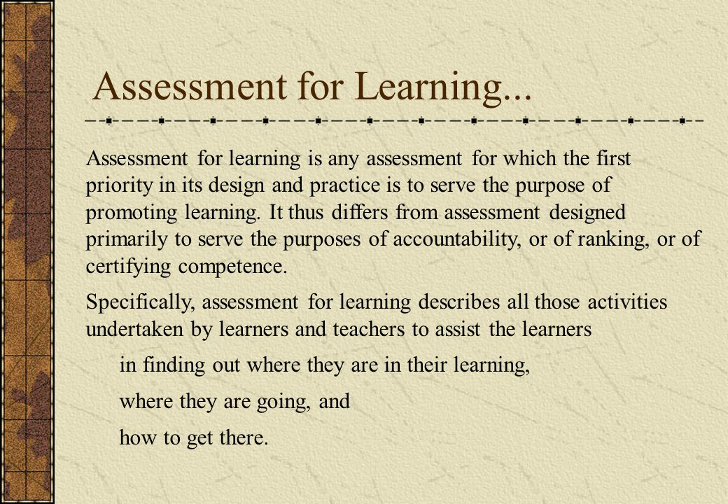 Assessment for Learning...