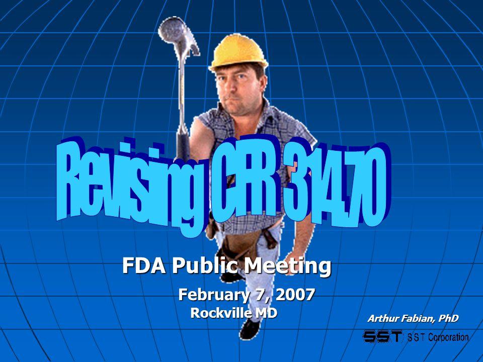 Arthur Fabian, PhD February 7, 2007 FDA Public Meeting Rockville MD