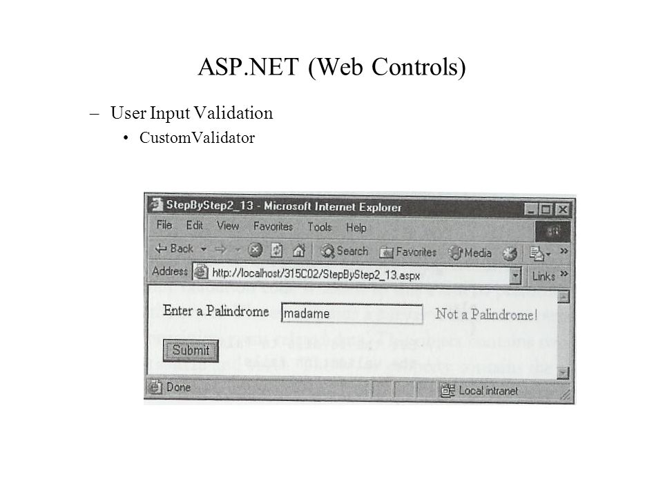 ASP.NET (Web Controls) –User Input Validation CustomValidator