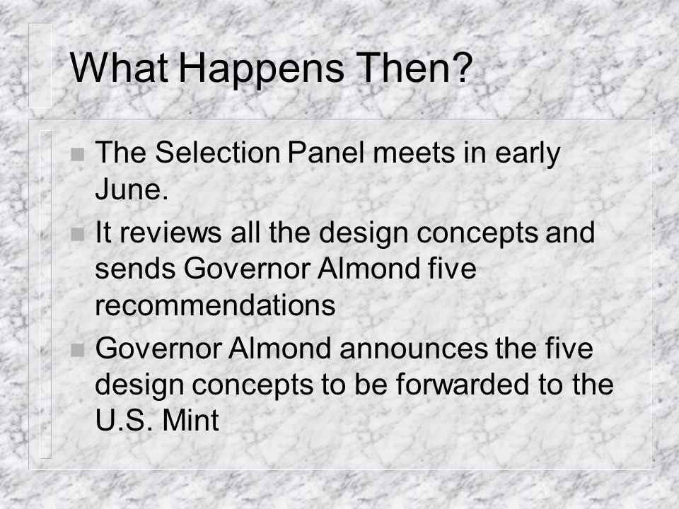 Submission deadline Coin concepts must actually be received by 4:30pm on May 14, 1999.
