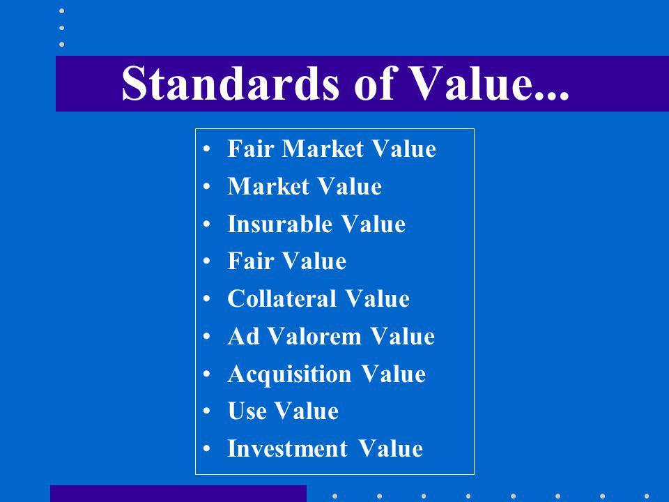 Standards of Value...