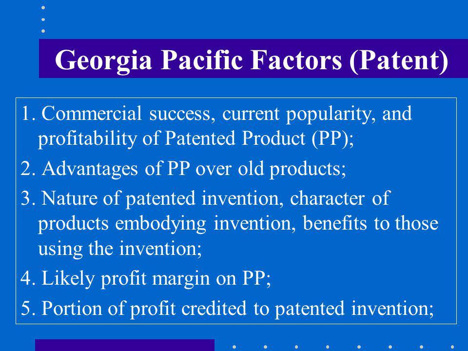 Georgia Pacific Factors (Patent) 1.
