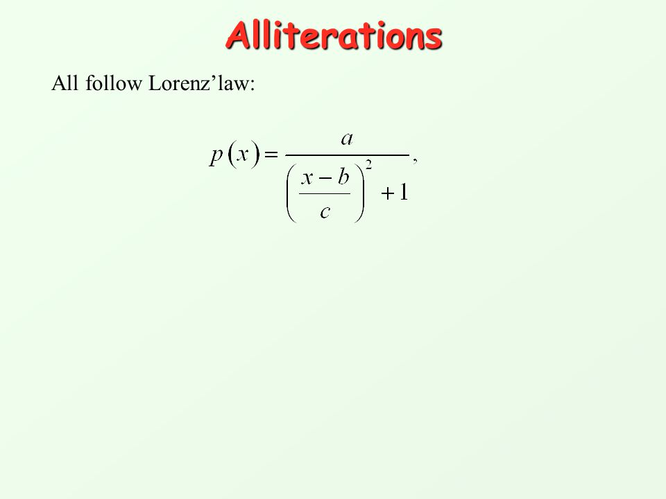 Alliterations All follow Lorenz'law: