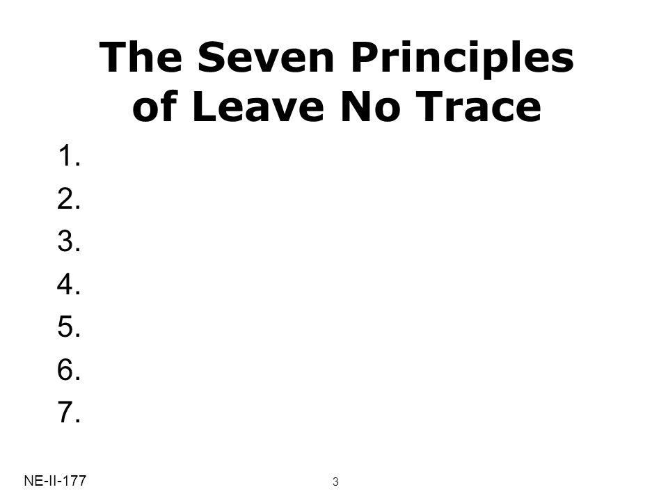 1. 2. 3. 4. 5. 6. 7. The Seven Principles of Leave No Trace NE-II-177 3