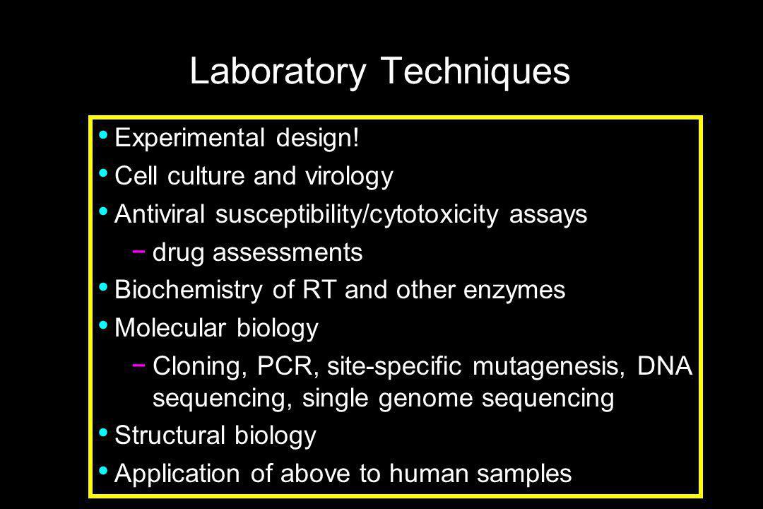 Laboratory Techniques Experimental design.