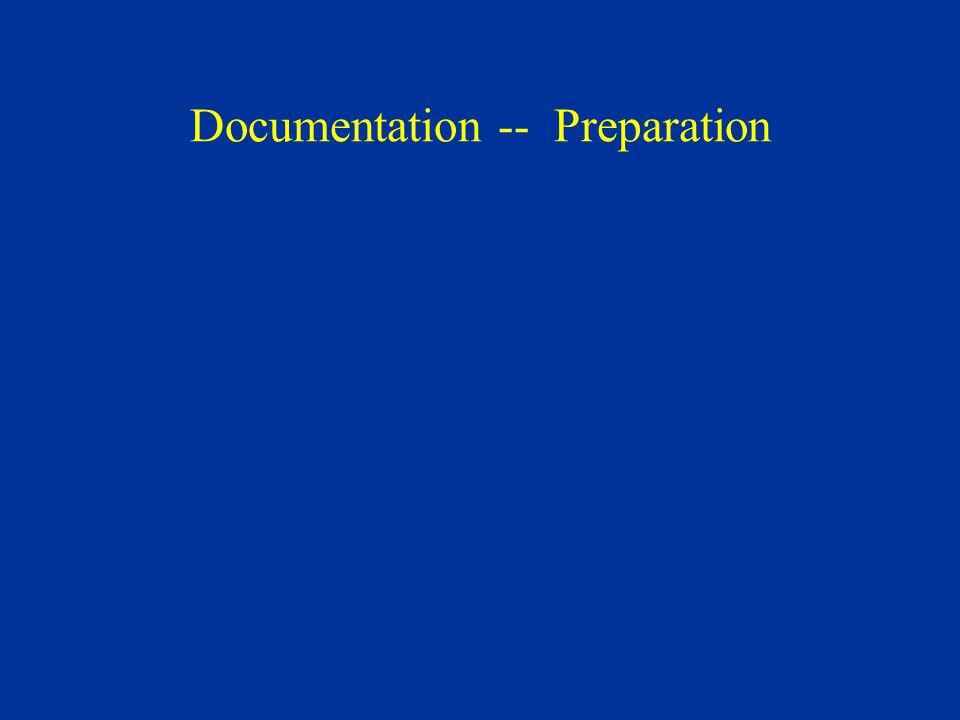 Documentation -- Preparation