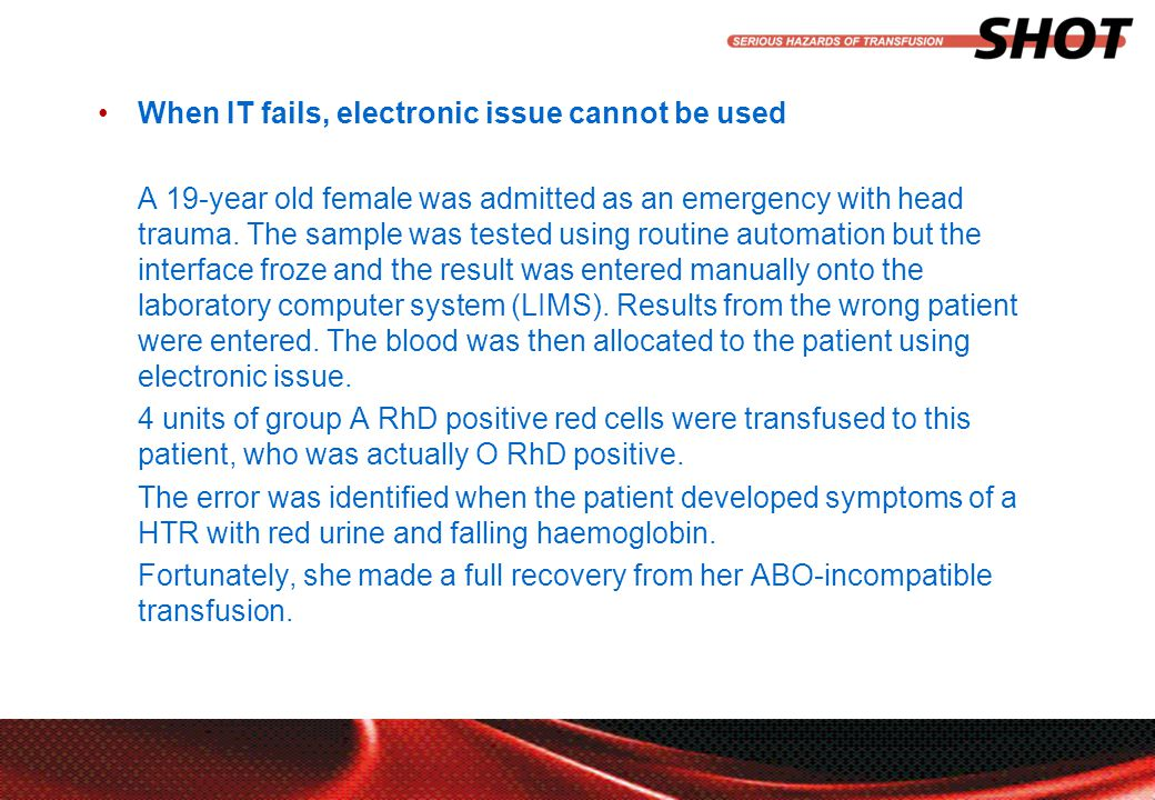 insert your department, conference or presentation title When IT fails, electronic issue cannot be used A 19-year old female was admitted as an emergency with head trauma.