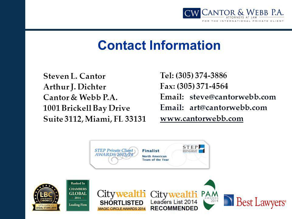 Steven L. Cantor Arthur J. Dichter Cantor & Webb P.A.