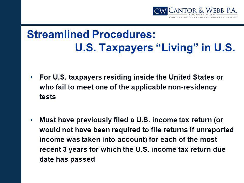 Streamlined Procedures: U.S.Taxpayers Living in U.S.