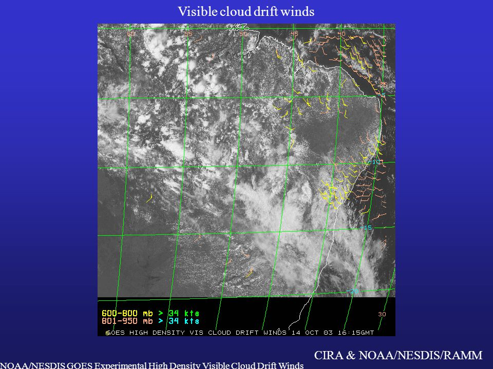 CIRA & NOAA/NESDIS/RAMM IR cloud drift winds NOAA/NESDIS GOES Experimental High Density Visible Cloud Drift Winds