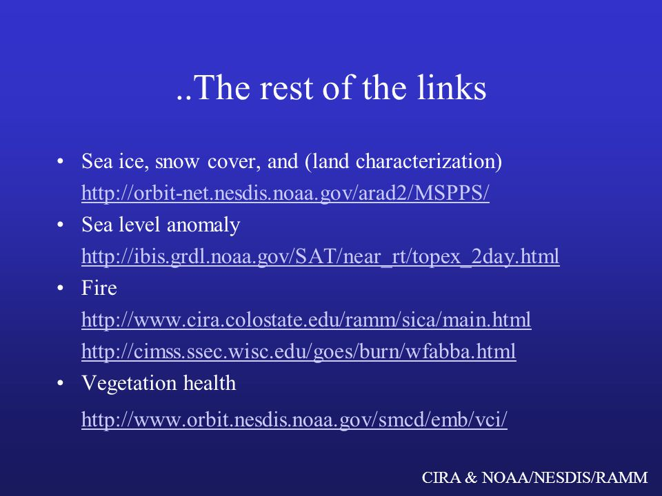 CIRA & NOAA/NESDIS/RAMM Vegetation Health NOAA/NESDIS Office of Research and Applications