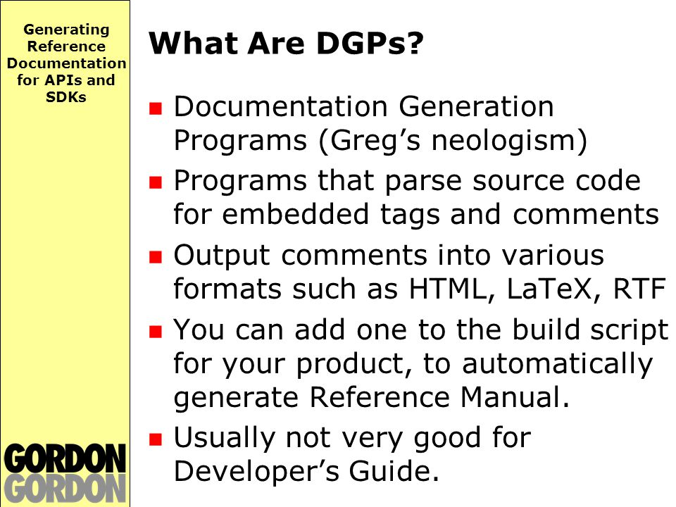 Generating Reference Documentation for APIs and SDKs What Are DGPs.