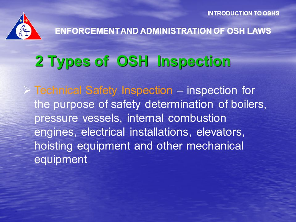  Technical Safety Inspection – inspection for the purpose of safety determination of boilers, pressure vessels, internal combustion engines, electric