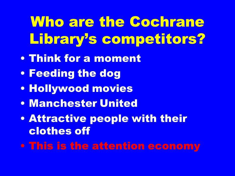 Who are the Cochrane Library's competitors.