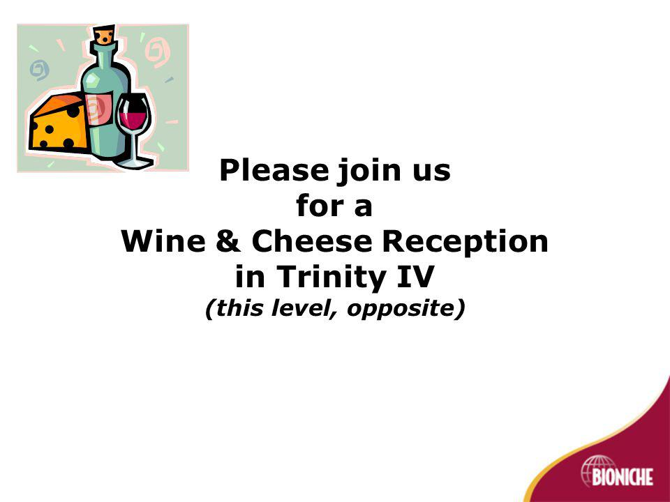 Please join us for a Wine & Cheese Reception in Trinity IV (this level, opposite)