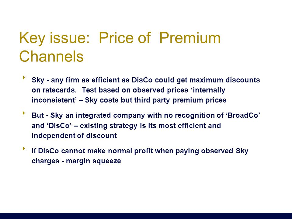  Sky - any firm as efficient as DisCo could get maximum discounts on ratecards. Test based on observed prices 'internally inconsistent' – Sky costs b