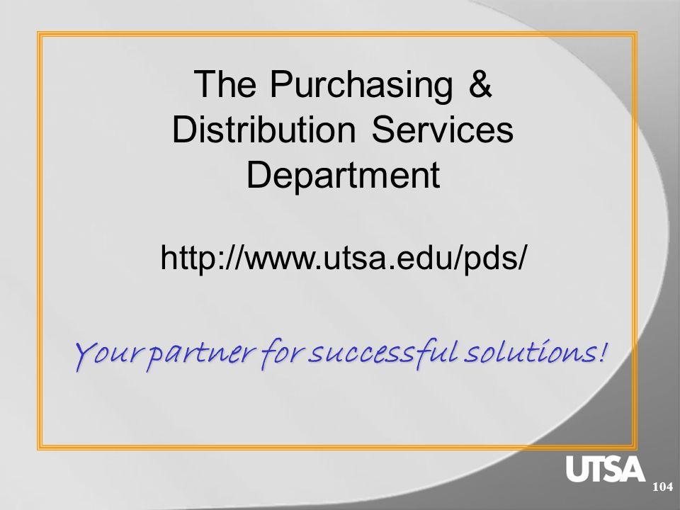 103 Helpful Links: Purchasing & Distribution Services http://www.utsa.edu/pds/ ProCard Restrictions http://www.utsa.edu/pds/procard/restrictions.cfm Contracts Office http://www.utsa.edu/purchasing/contracts / Central Receiving Warehouse http://www.utsa.edu/pds/crw/ Purchasing Office http://www.utsa.edu/purchasing/