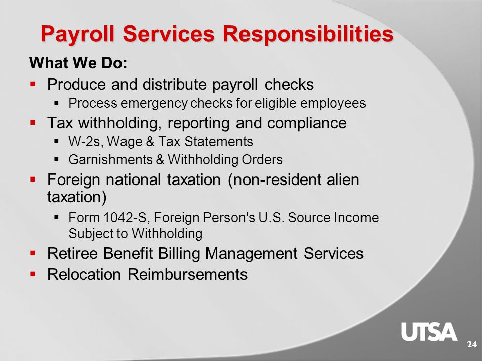 23 Payroll Services 23 MISSION: Provide accurate and quality payroll operations and customer service to our client departments and individuals.