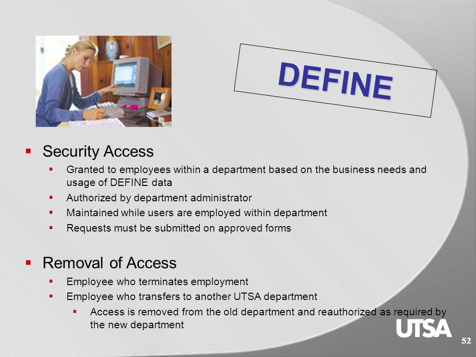 51 DEFINE Departmental Financial Information Network  The financial transactional information system provided by UT Austin.