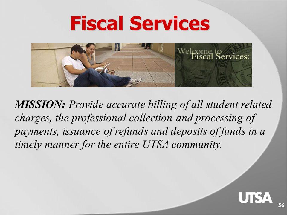 55 Financial Services & University Bursar Fiscal Services Capital Asset Management: Inventory & Surplus Departments Gary Lott, C.P.A Director of Financial Services and University Bursar