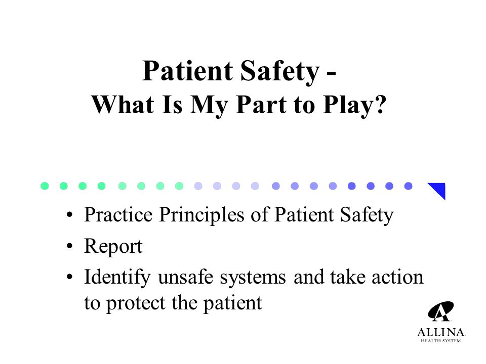 Patient Safety - What Is My Part to Play.