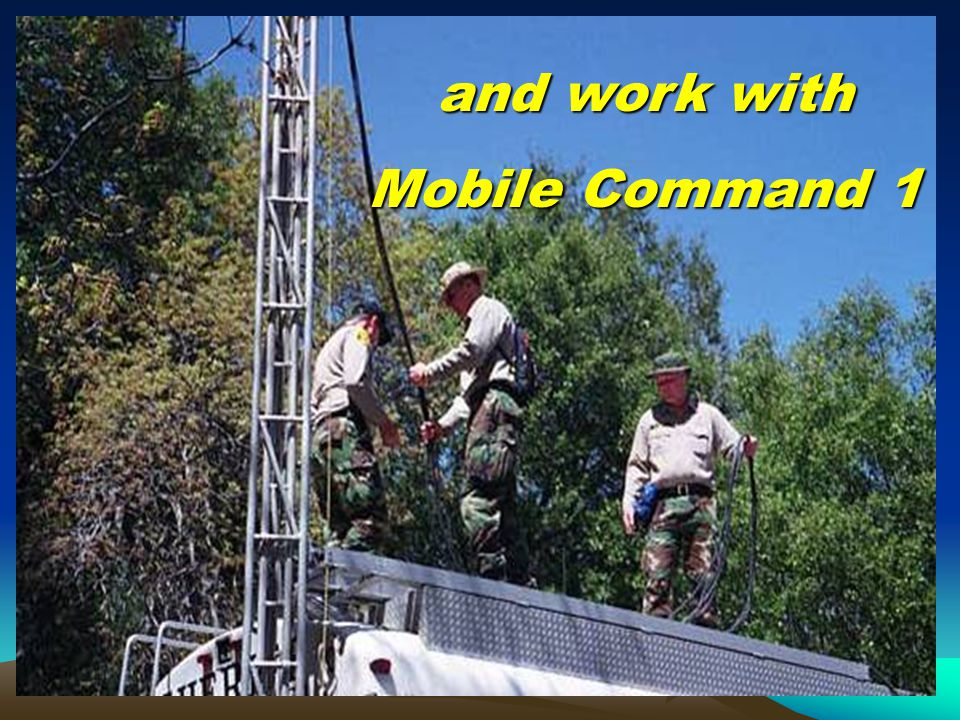 and work with Mobile Command 1
