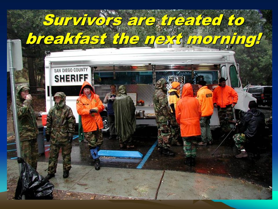 Survivors are treated to breakfast the next morning!
