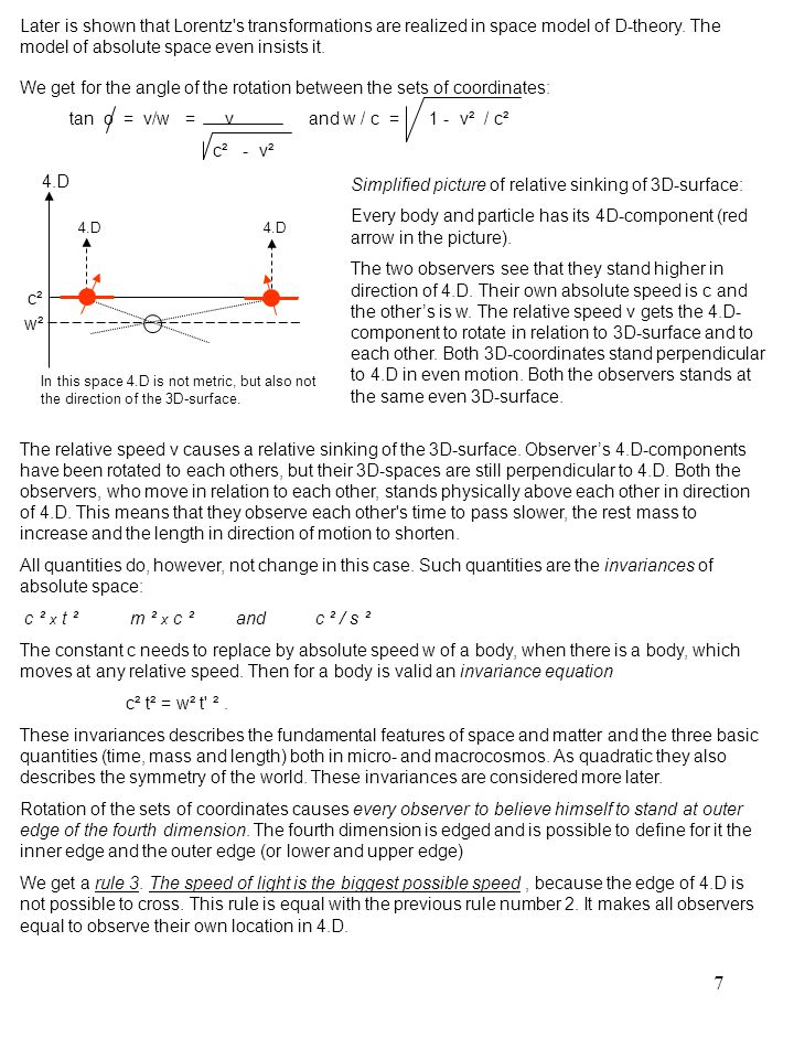 18 The Invariance equations m²c² = m ²w² and t²c² = t ²w² and c²/s² = w²/s ²,where w² = c² - v², are valid for all bodies and describe a linear space with help of quadratic speeds.