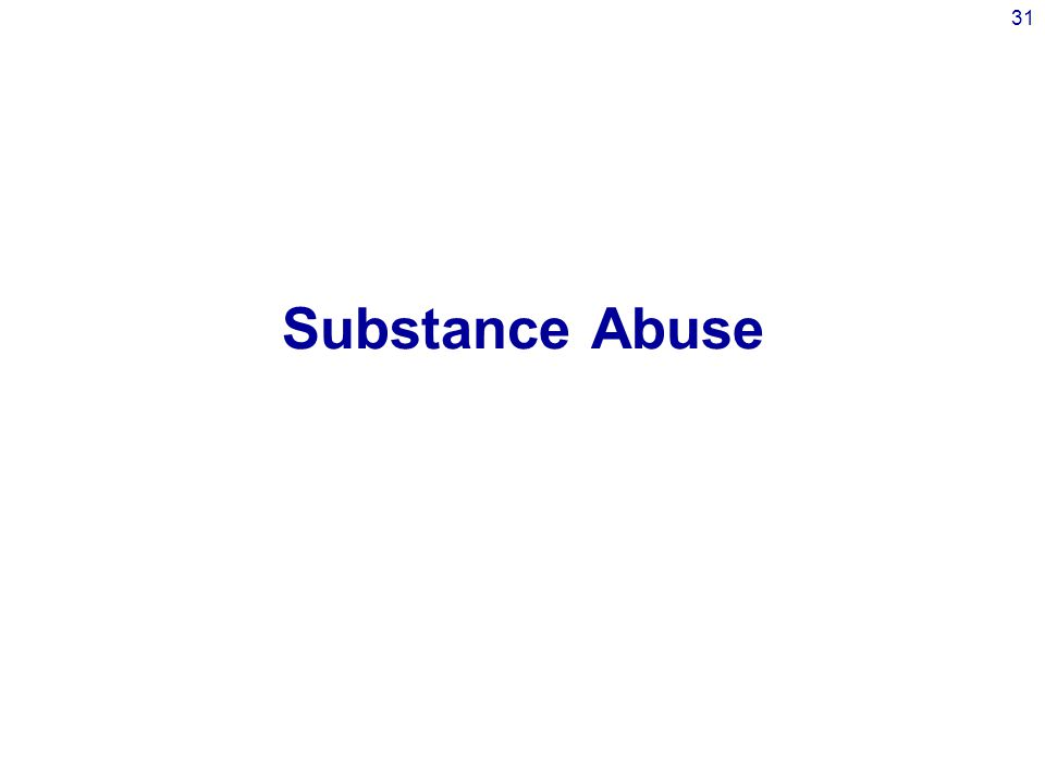 31 Substance Abuse