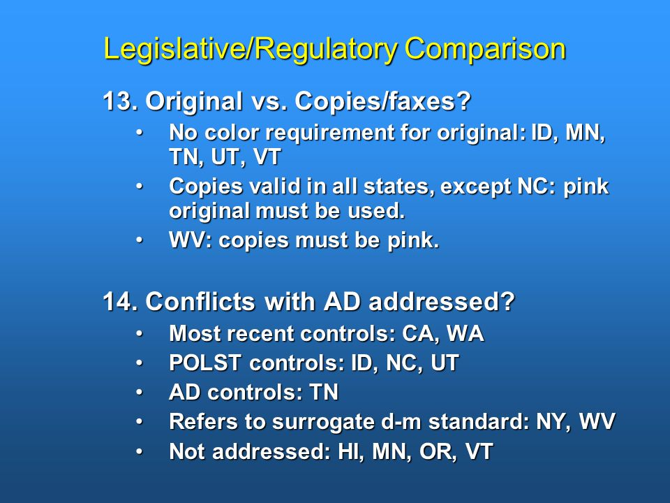 Legislative/Regulatory Comparison 13. Original vs.