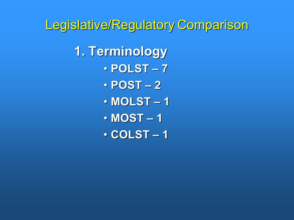 Legislative/Regulatory Comparison 1.