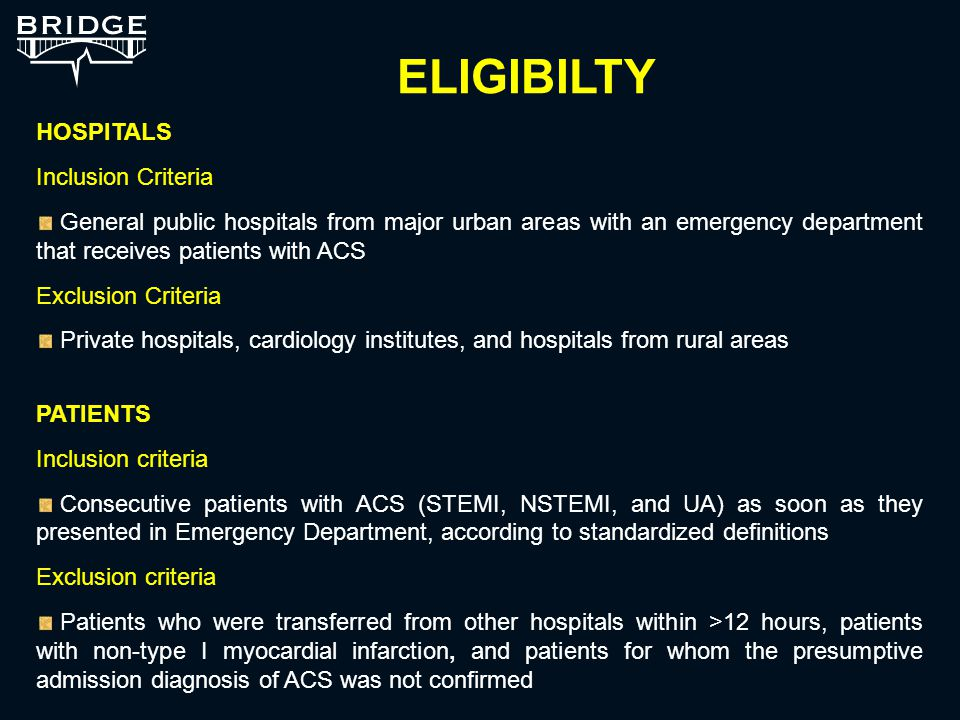 HOSPITALS Inclusion Criteria General public hospitals from major urban areas with an emergency department that receives patients with ACS Exclusion Criteria Private hospitals, cardiology institutes, and hospitals from rural areas PATIENTS Inclusion criteria Consecutive patients with ACS (STEMI, NSTEMI, and UA) as soon as they presented in Emergency Department, according to standardized definitions Exclusion criteria Patients who were transferred from other hospitals within >12 hours, patients with non-type I myocardial infarction, and patients for whom the presumptive admission diagnosis of ACS was not confirmed ELIGIBILTY