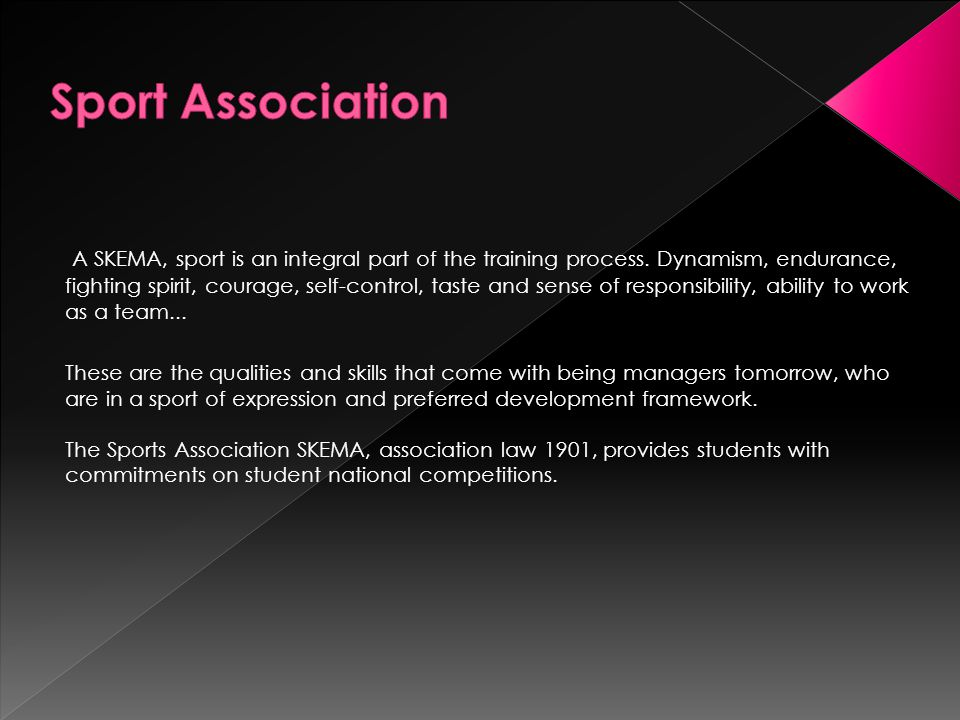 A SKEMA, sport is an integral part of the training process.