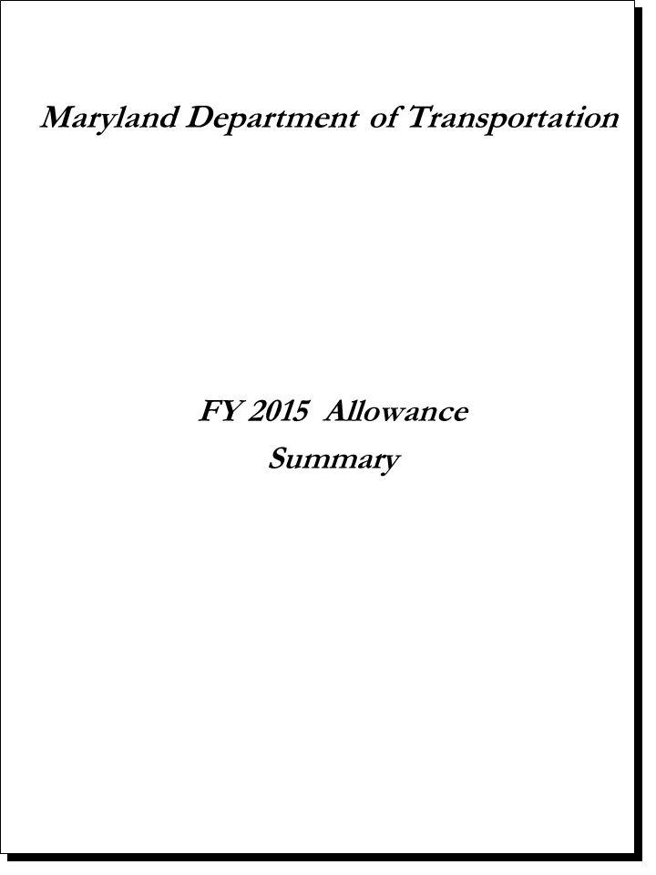 Maryland Department of Transportation FY 2015 Allowance Summary