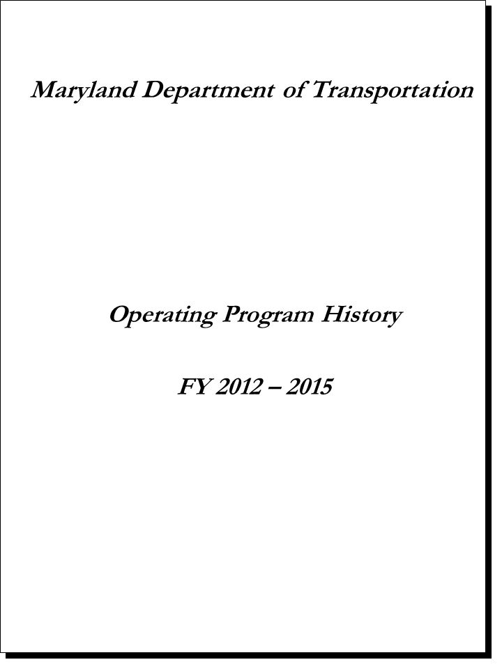 Maryland Department of Transportation Operating Program History FY 2012 – 2015