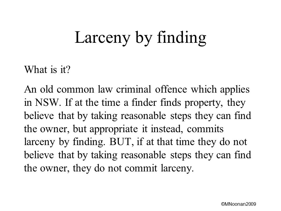 ©MNoonan2009 Larceny by finding What is it.
