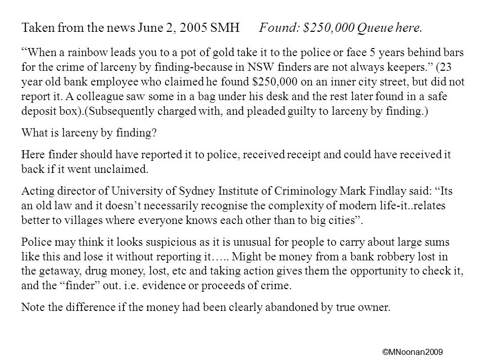 ©MNoonan2009 Taken from the news June 2, 2005 SMH Found: $250,000 Queue here.