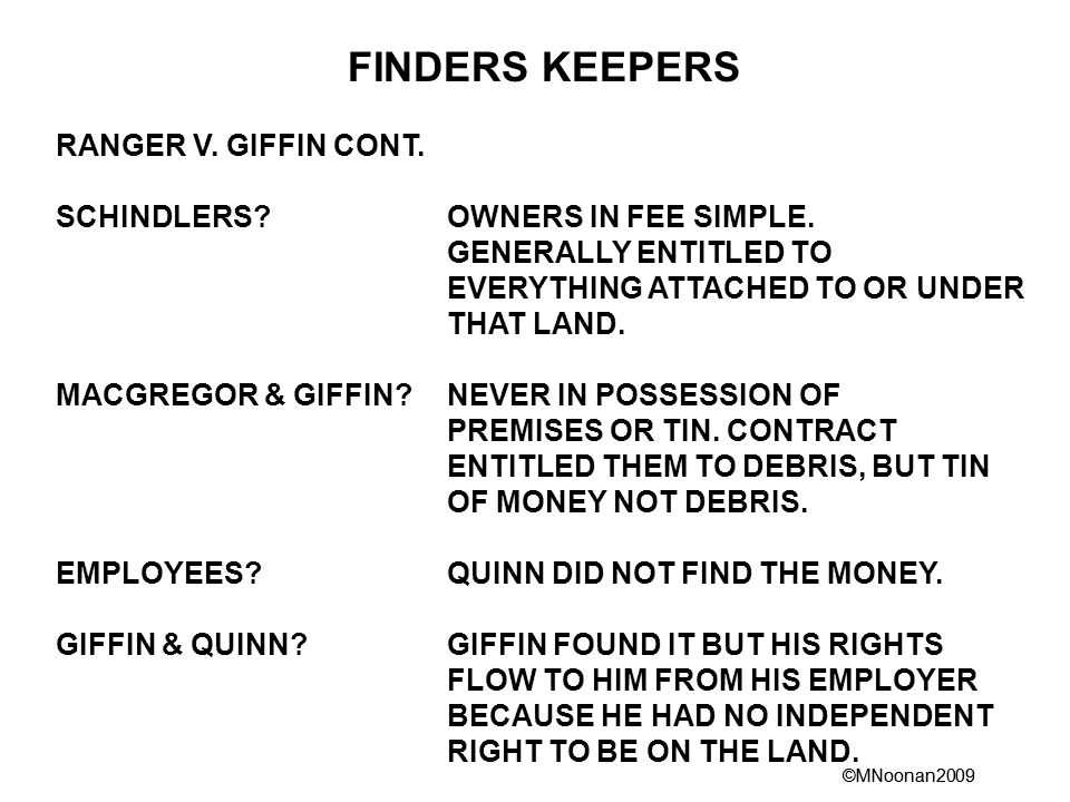 ©MNoonan2009 FINDERS KEEPERS RANGER V. GIFFIN CONT.