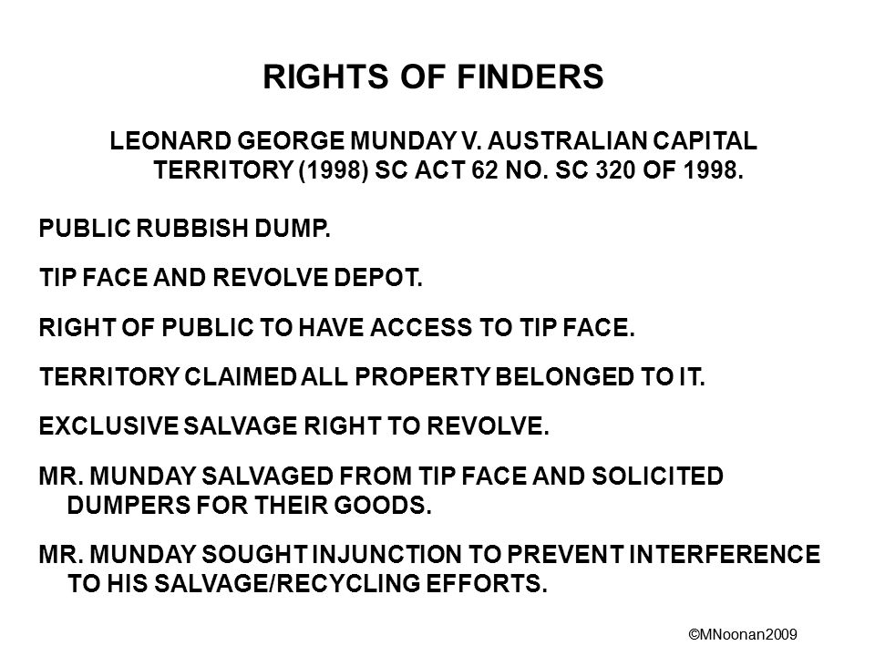 ©MNoonan2009 RIGHTS OF FINDERS LEONARD GEORGE MUNDAY V.