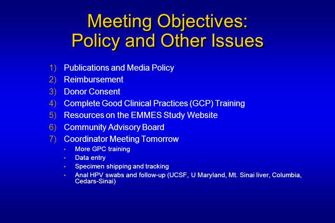 Steering Committee Key Responsibilities Approve protocol and any subsequent changes Approve the design and implementation of all adjunct studies Facilitate the conduct and monitoring of the main trial and adjunct studies Interpret study data: safety and endpoint Oversee reporting of study results Recommend the addition or removal of sites participating in the study based upon completion of milestones