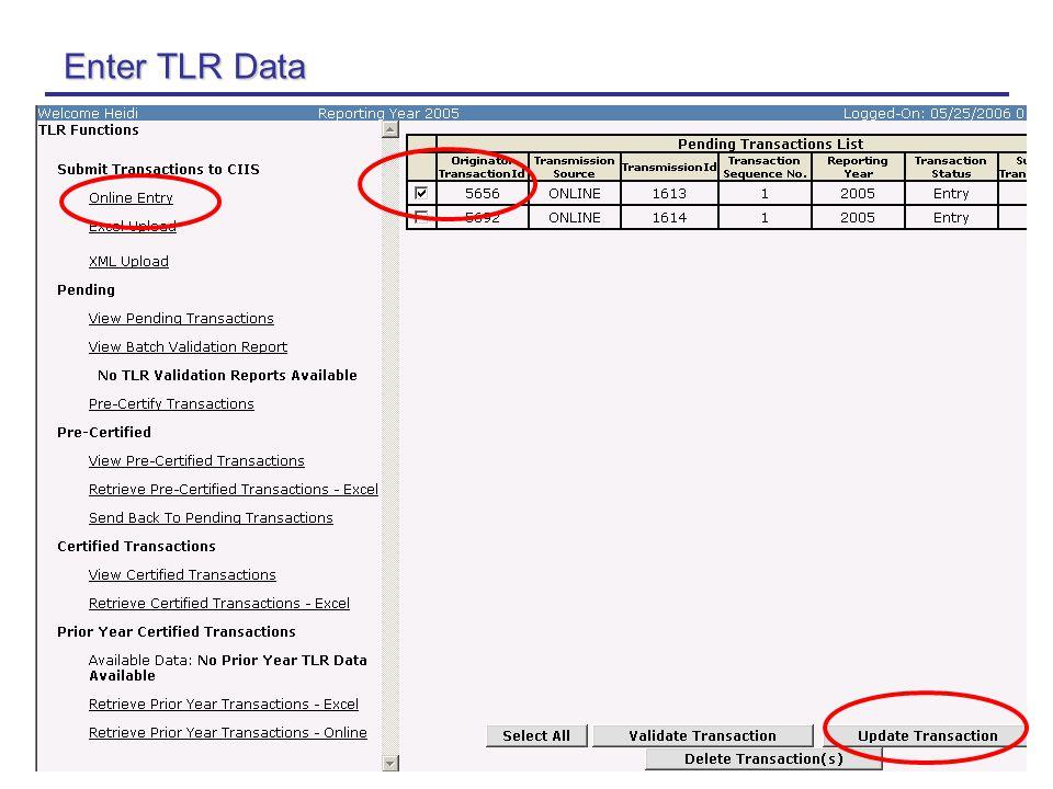20 Enter TLR Data