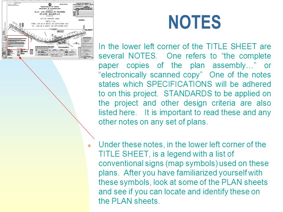 """NOTES n In the lower left corner of the TITLE SHEET are several NOTES. One refers to """"the complete paper copies of the plan assembly…"""" or """"electronica"""