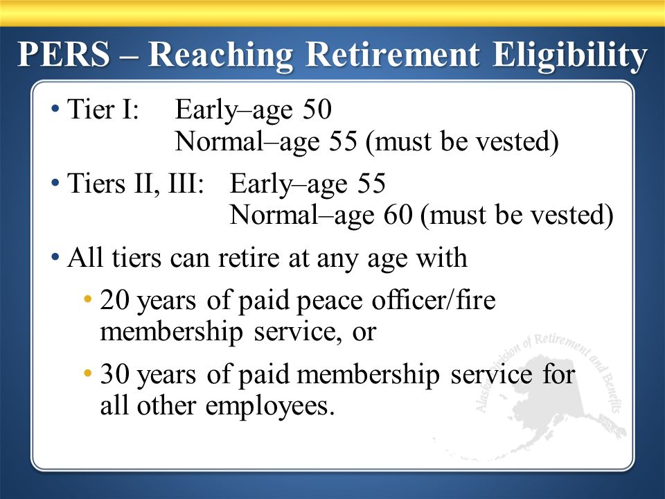 PERS – Survivor Options 75% or 50% Joint & Survivor If survivor dies, no change to member's benefit 66-2/3% Last Survivor Remaining survivor receives 66-2/3% benefit If survivor dies, member's benefit reduces