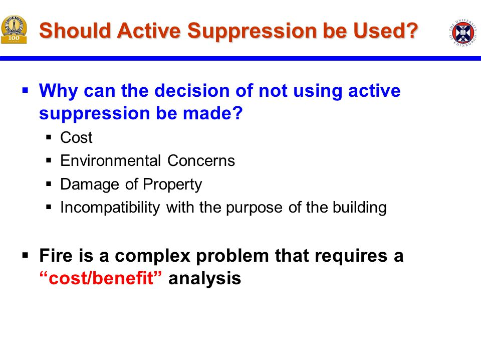 Should Active Suppression be Used.  Why can the decision of not using active suppression be made.