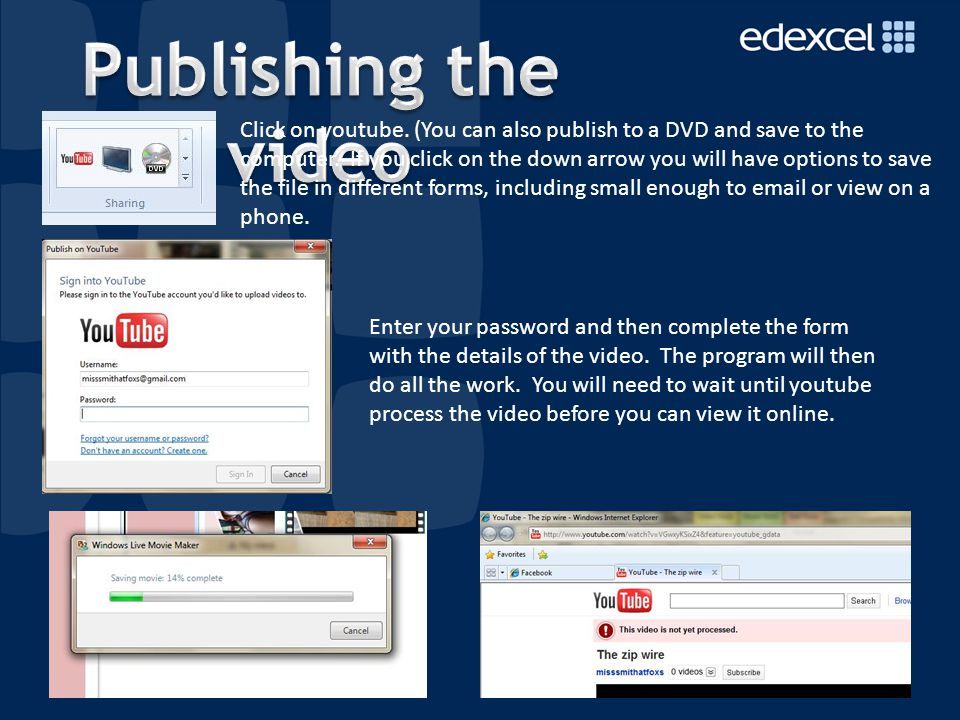11 Click on youtube. (You can also publish to a DVD and save to the computer.