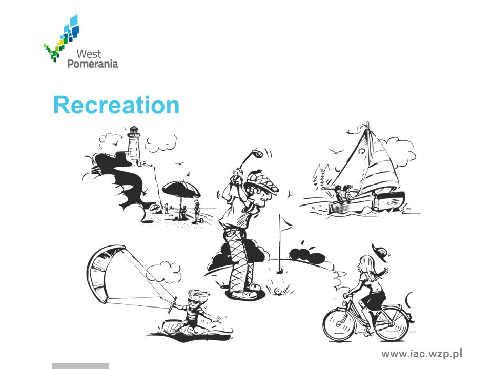 www.iac.wzp.p l Recreation