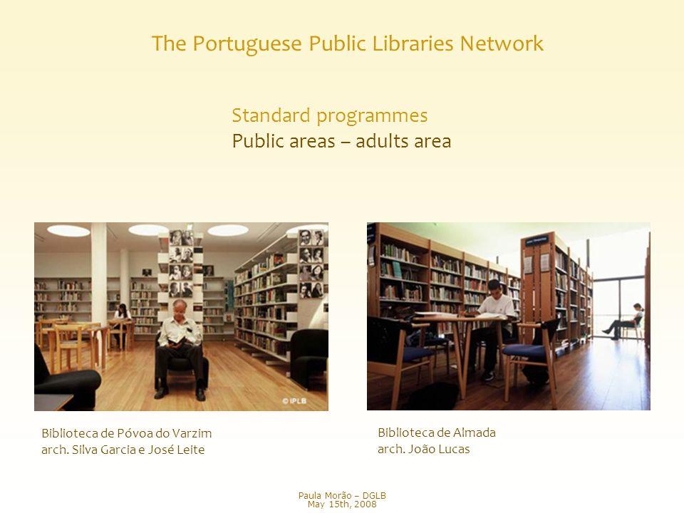 Biblioteca de Almada arch. João Lucas Biblioteca de Póvoa do Varzim arch.